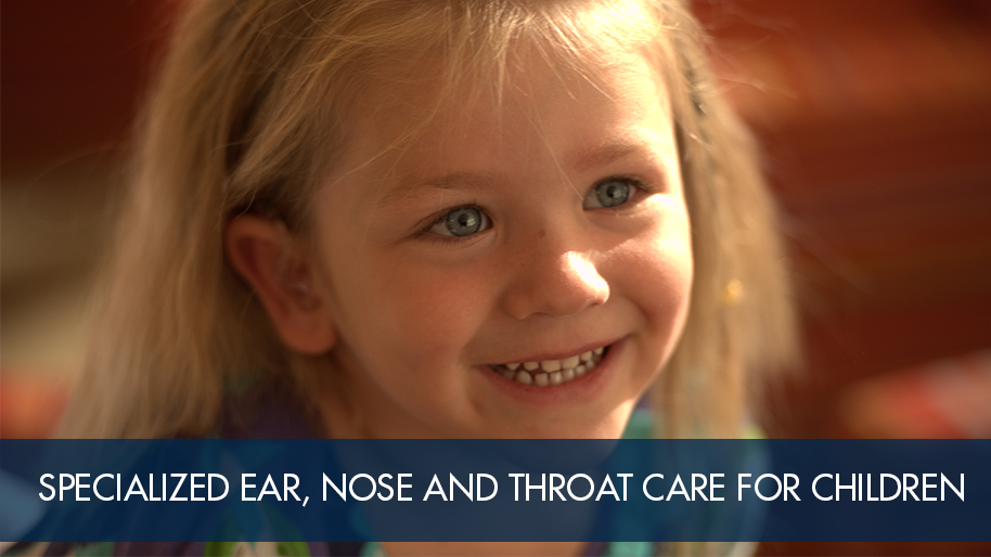 Pediatric Ear, Nose and Throat