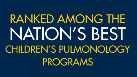 Ranked among the nation's best children's pulmonology programs
