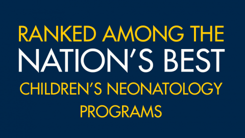 Ranked among the nation's best children's neonatology programs