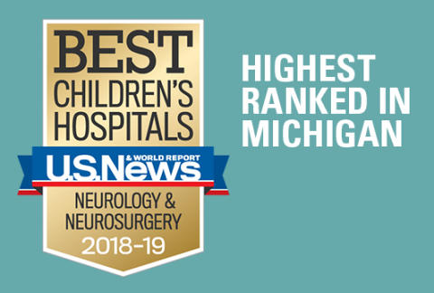 Pediatric Neurology & Neurosurgery program has been ranked #1 in Michigan and 15th in the nation by US News and World Report 2018