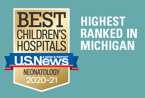 Mott Children's Pediatric Neonatology Program has be ranked #1 in Michigan and 21st in the nation by US News and World Report 2019