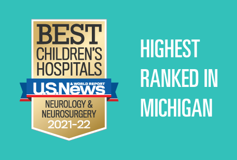 Mott Children's Pediatric Neurology & Neurosurgery program has been ranked #1 in Michigan and 20th in the nation by US News and World Report 2021